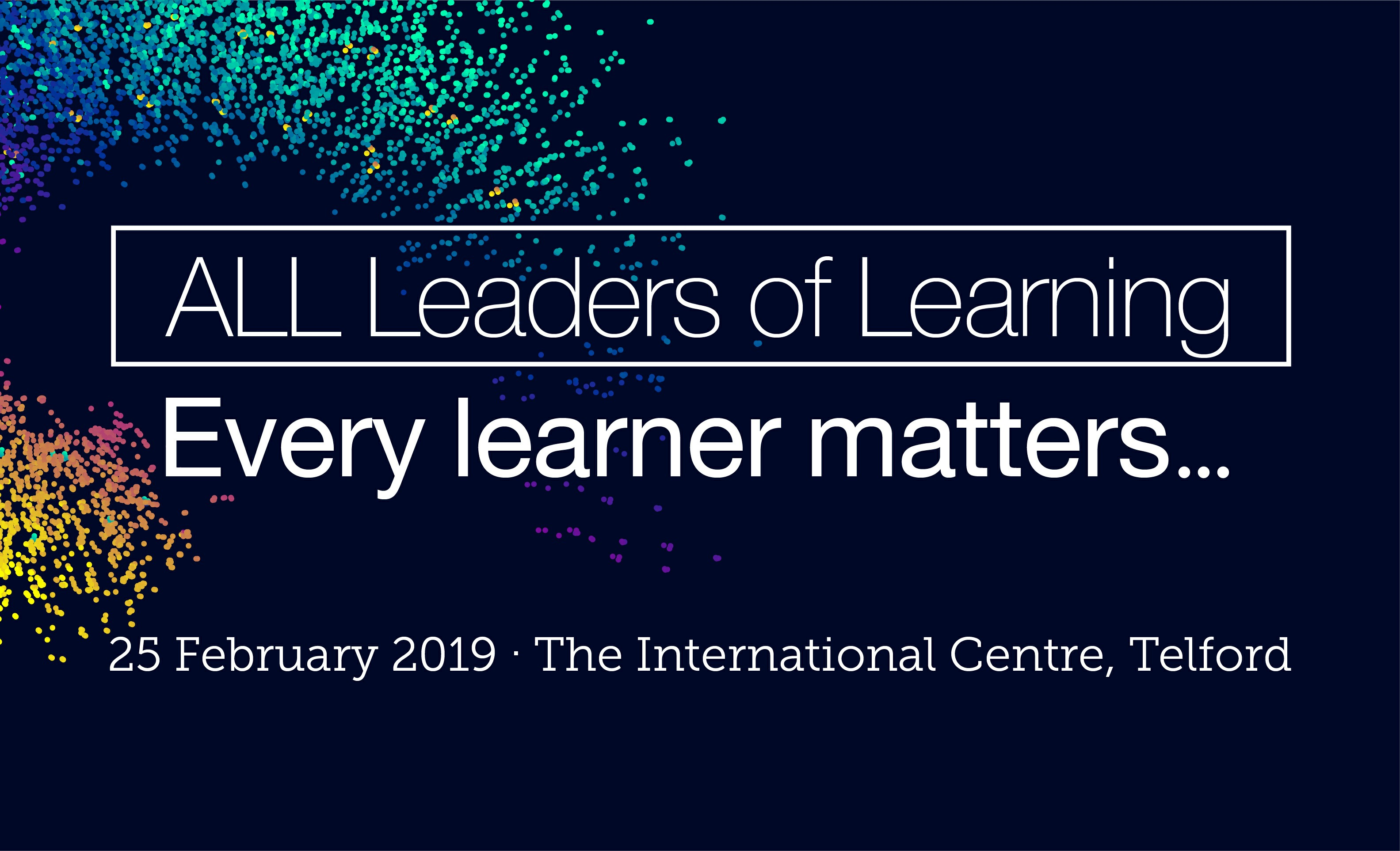 All leaders of learning - every learner matters